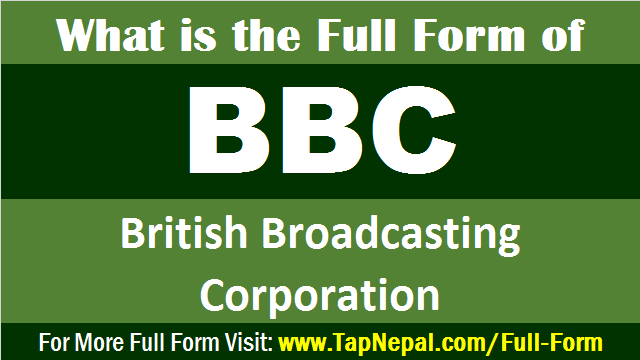 BBC Full Form What is the Full Form of BBC in News in English