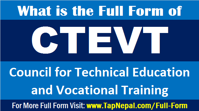 CTEVT Full Form What is the Full Form of CTEVT in Nepali