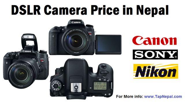 DSLR Camera Price in Nepal List 2020 SONY, CANON, NIKON