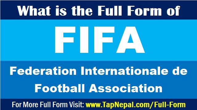 FIFA Full Form