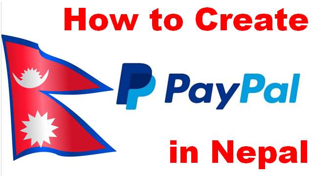 How to Create PayPal Account in Nepal