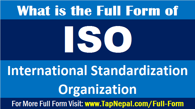 ISO Full Form and Meaning What is the Full Form of ISO