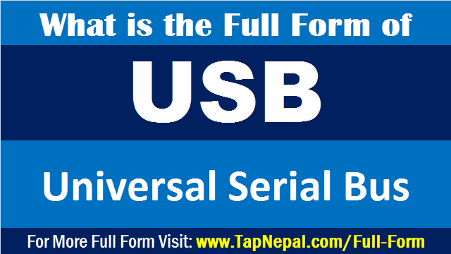 USB Full Form What is the Full Form of USB in Computer