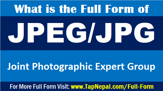 What is the Full Form of JPEG or JPG